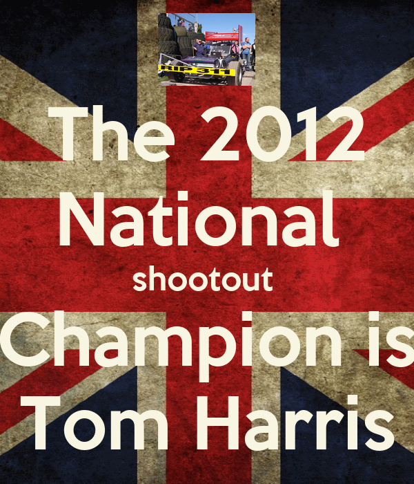 The 2012 National  shootout  Champion is Tom Harris