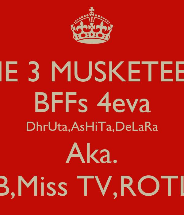 THE 3 MUSKETEERS BFFs 4eva DhrUta,AsHiTa,DeLaRa Aka. MB,Miss TV,ROTLU