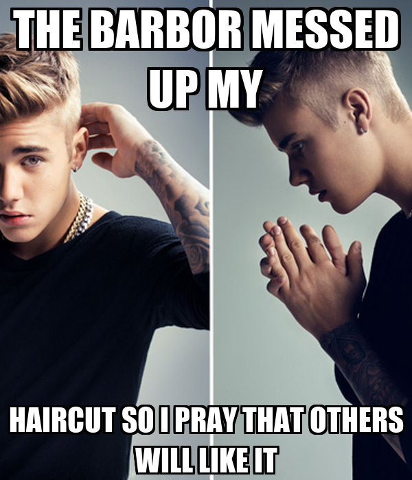 The Barbor Messed Up My Haircut So I Pray That Others Will Like It