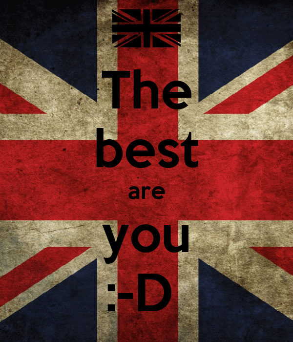 The best are you :-D