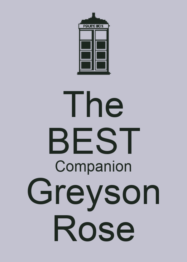 The BEST Companion Greyson Rose