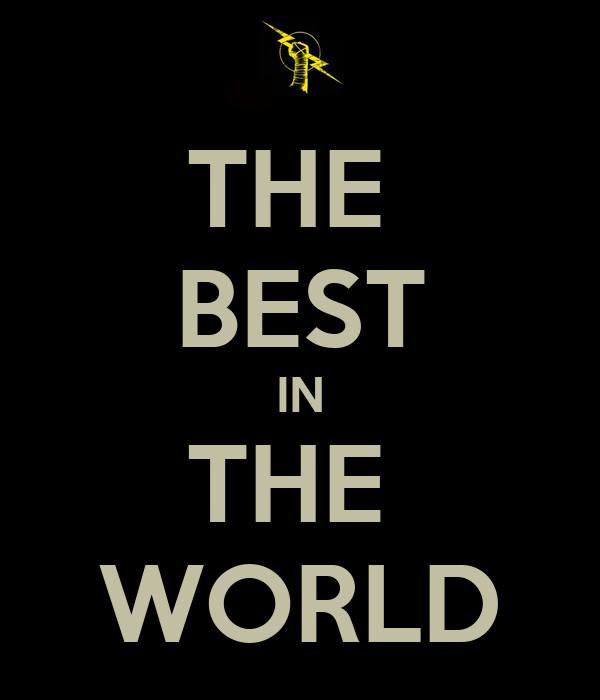 THE  BEST IN THE  WORLD