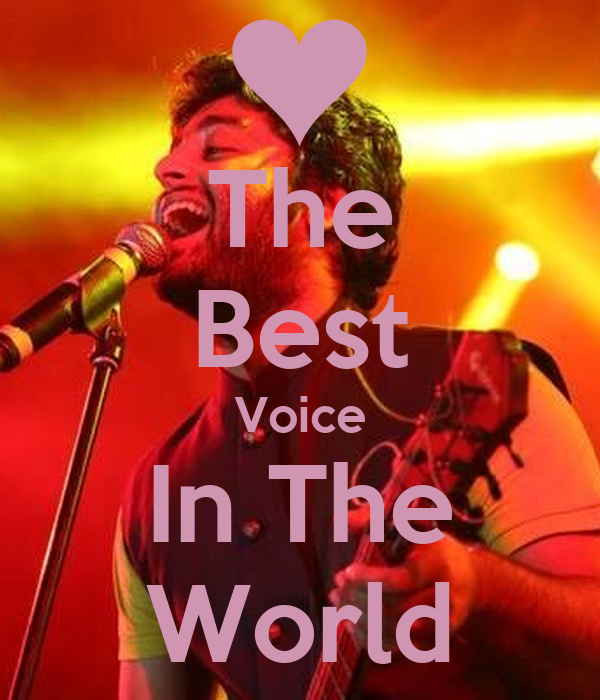 The Best Voice In The World