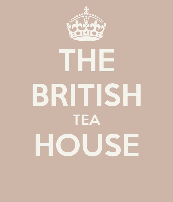 THE BRITISH TEA HOUSE