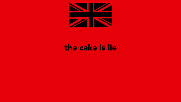 the cake is lie