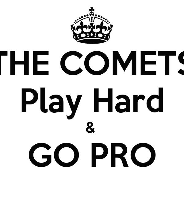 THE COMETS Play Hard &  GO PRO