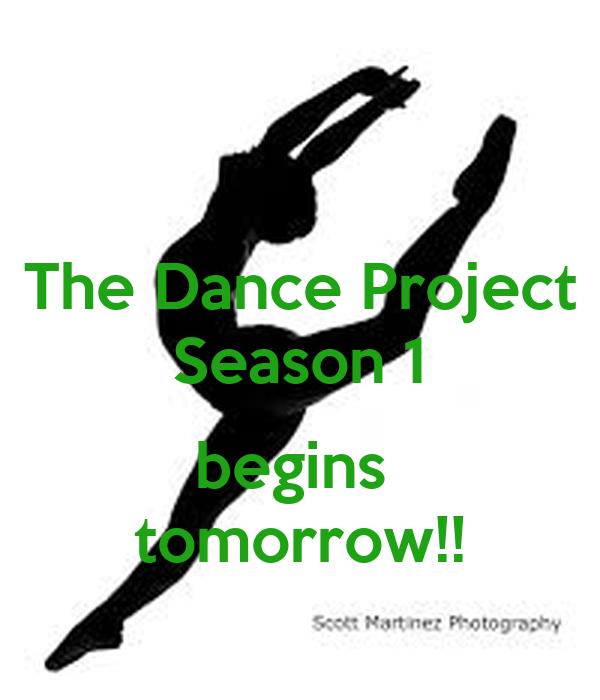 The Dance Project Season 1  begins  tomorrow!!