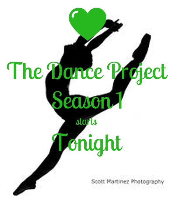 The Dance Project Season 1 starts  Tonight