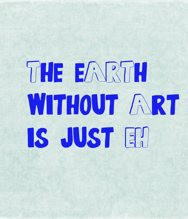 The eARTh,