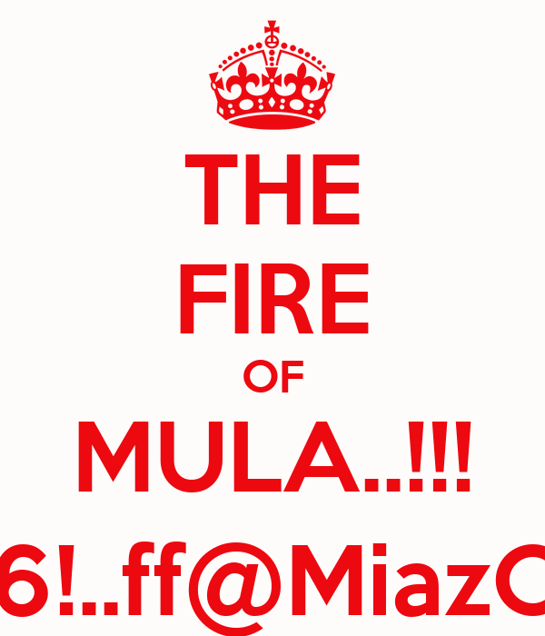 THE FIRE OF MULA..!!! 9-6-96!..ff@MiazOfficial