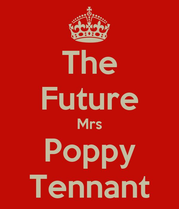 The Future Mrs Poppy Tennant
