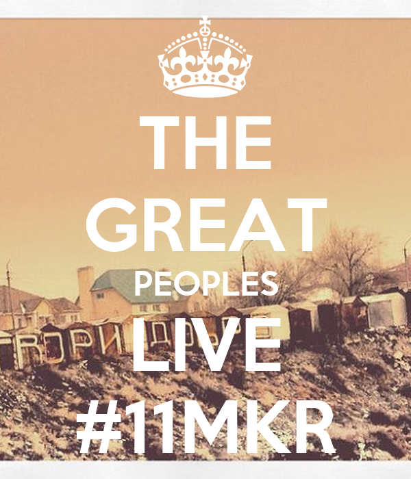 THE GREAT PEOPLES LIVE #11MKR