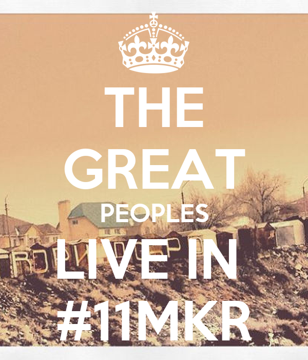 THE GREAT PEOPLES LIVE IN  #11MKR