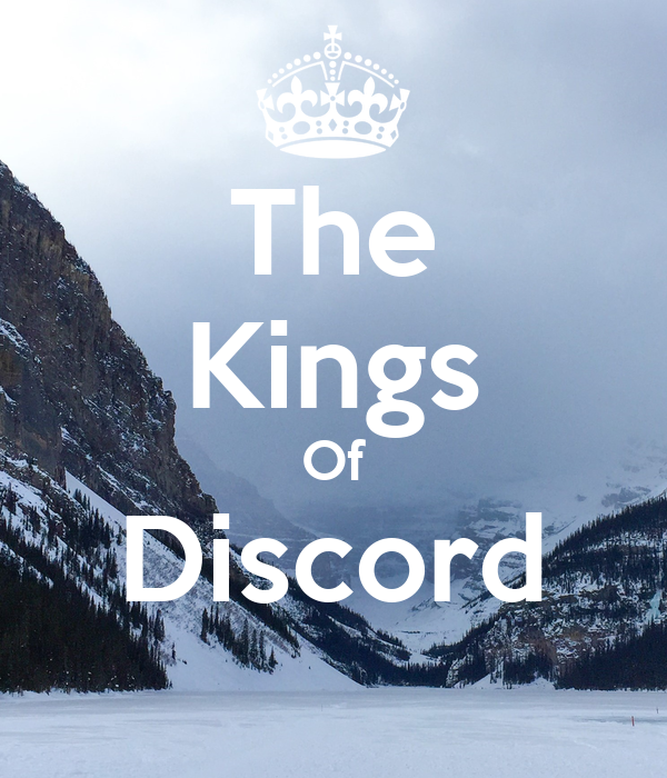 The Kings Of Discord