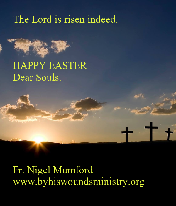 The Lord is risen indeed.