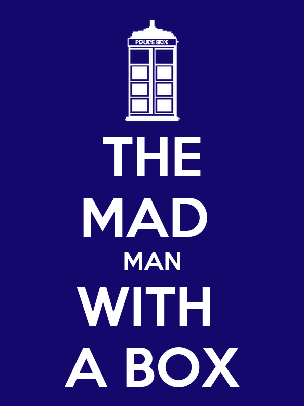 THE MAD  MAN WITH  A BOX