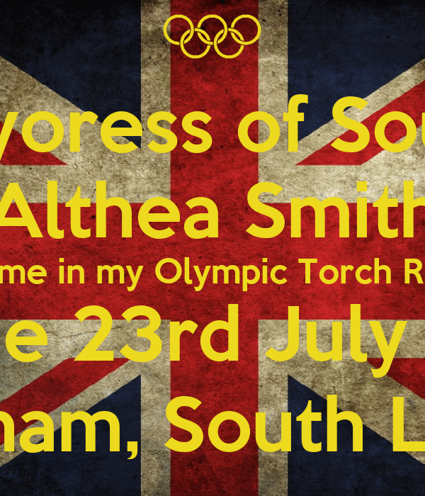 The Mayoress of Southwark Althea Smith helped me in my Olympic Torch Relay leg on the 23rd July 2012 Lewisham, South London