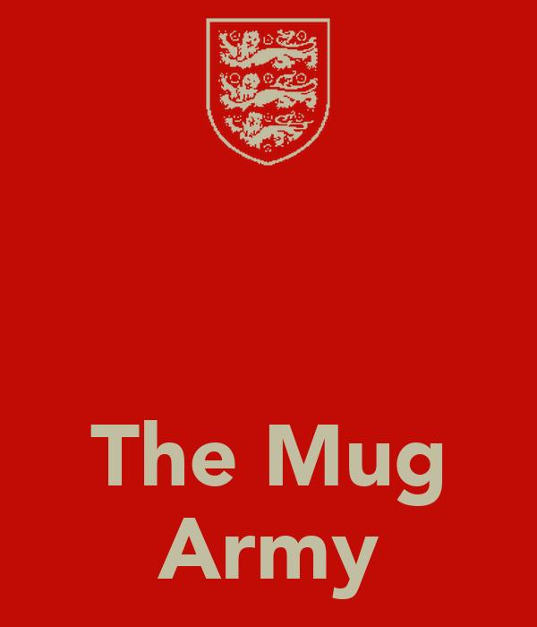The Mug Army