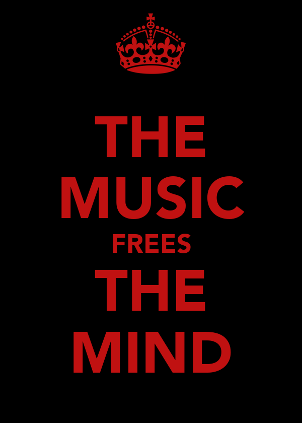 THE MUSIC FREES THE MIND