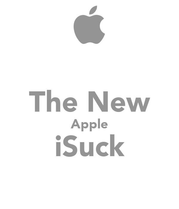 The New Apple iSuck