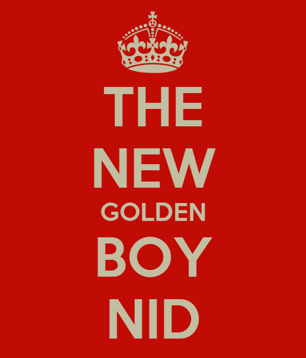 THE NEW GOLDEN BOY NID