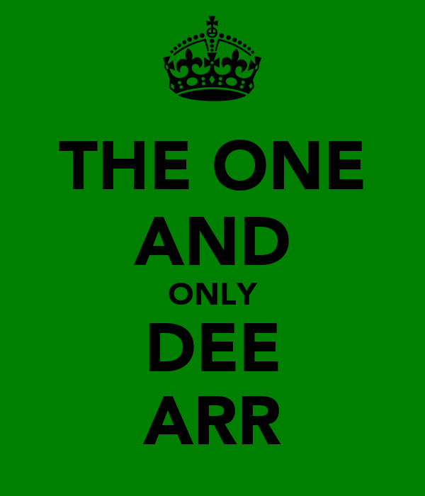 THE ONE AND ONLY DEE ARR