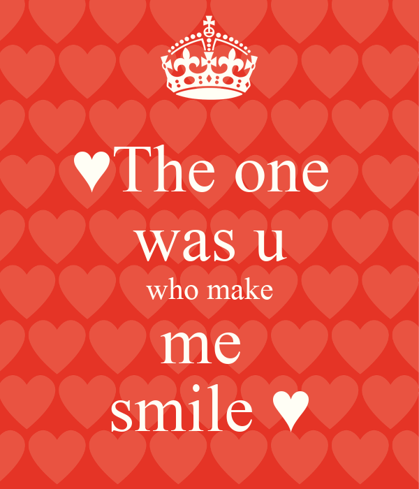 ♥The one  was u who make me  smile ♥