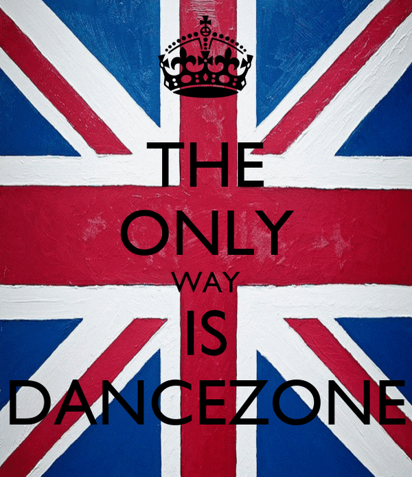 THE ONLY WAY IS DANCEZONE