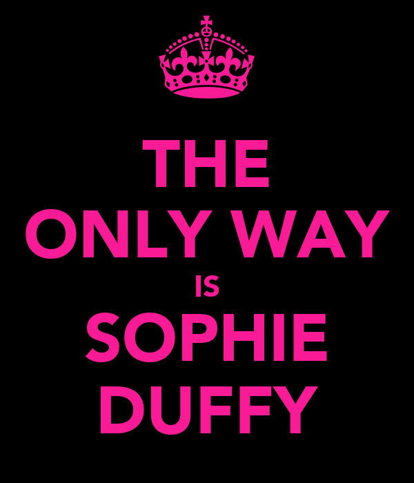 THE ONLY WAY IS SOPHIE DUFFY