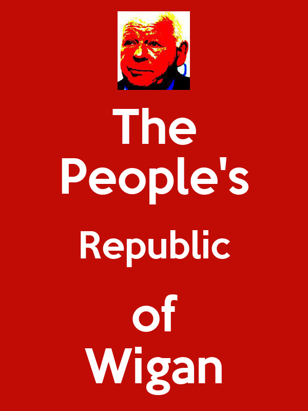The People's Republic of Wigan