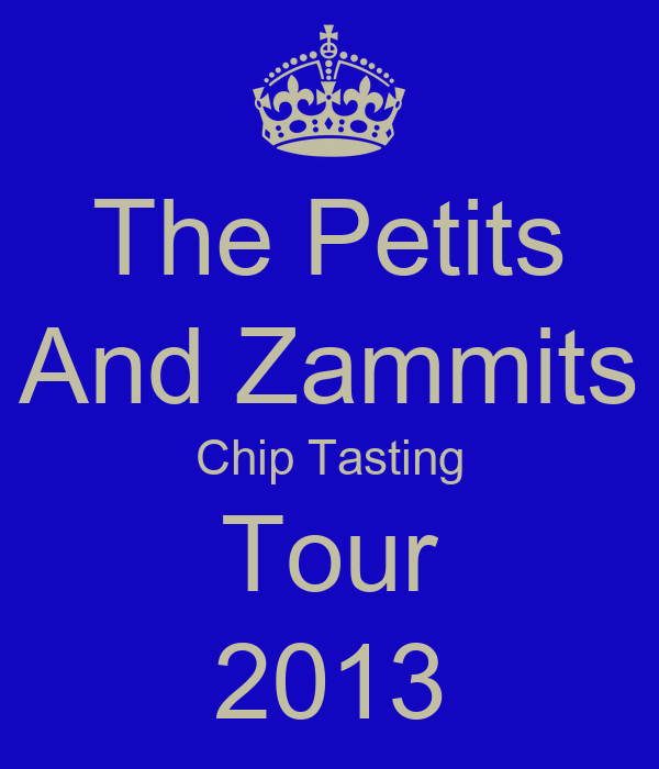 The Petits And Zammits Chip Tasting Tour 2013