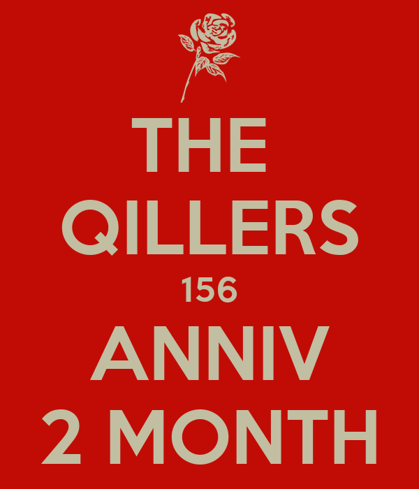 THE  QILLERS 156 ANNIV 2 MONTH