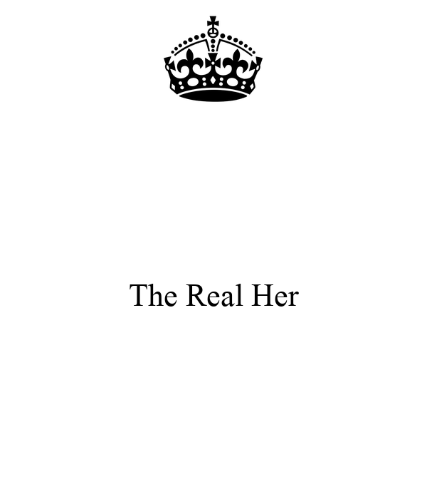 The Real Her