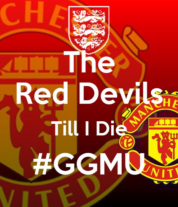 The Red Devils Till I Die #GGMU