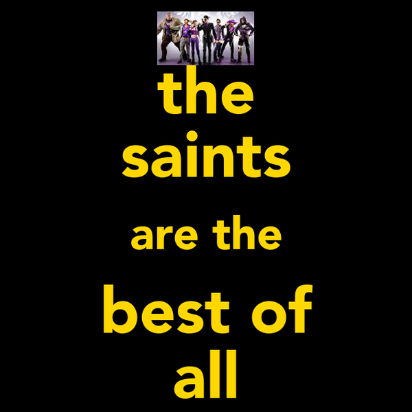 the saints are the best of all