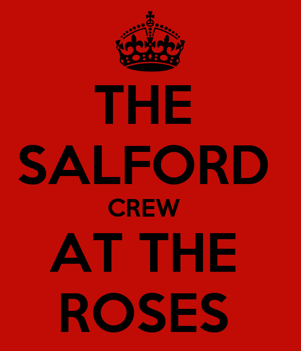 THE  SALFORD  CREW   AT THE  ROSES