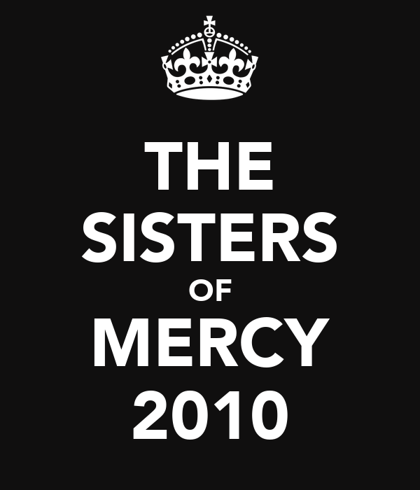 THE SISTERS OF MERCY 2010