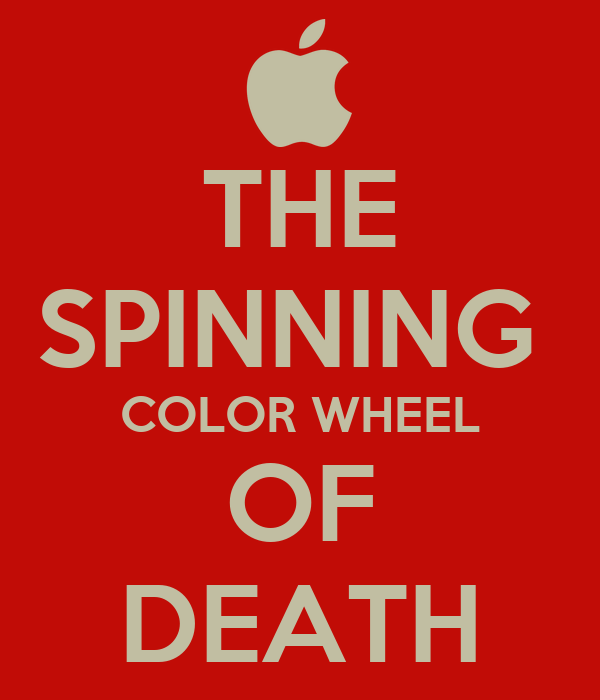 THE SPINNING  COLOR WHEEL OF DEATH