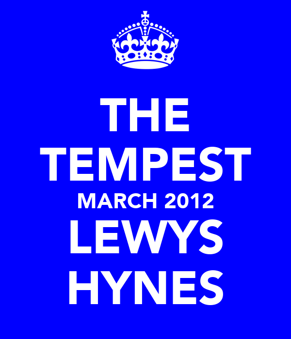 THE TEMPEST MARCH 2012 LEWYS HYNES