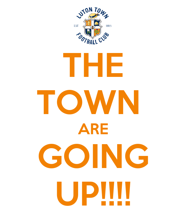 THE TOWN  ARE GOING UP!!!!