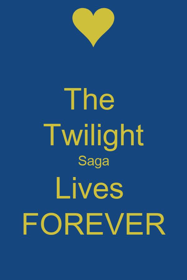 The  Twilight Saga Lives  FOREVER