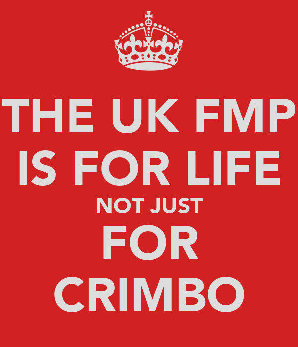 THE UK FMP IS FOR LIFE NOT JUST FOR CRIMBO