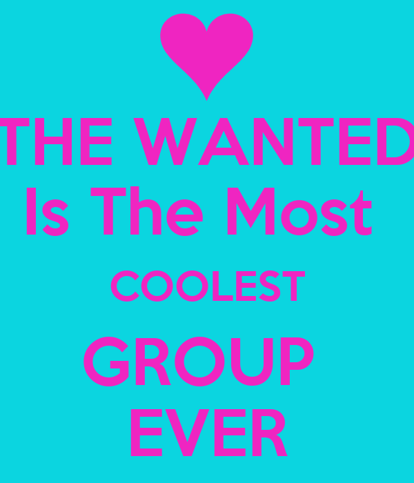 THE WANTED Is The Most  COOLEST GROUP  EVER