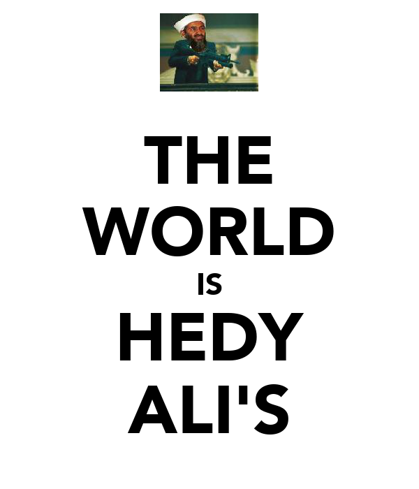 THE WORLD IS HEDY ALI'S