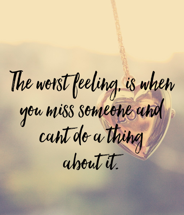 If you miss someone