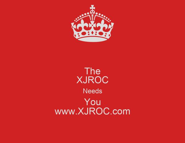 The XJROC Needs You www.XJROC.com