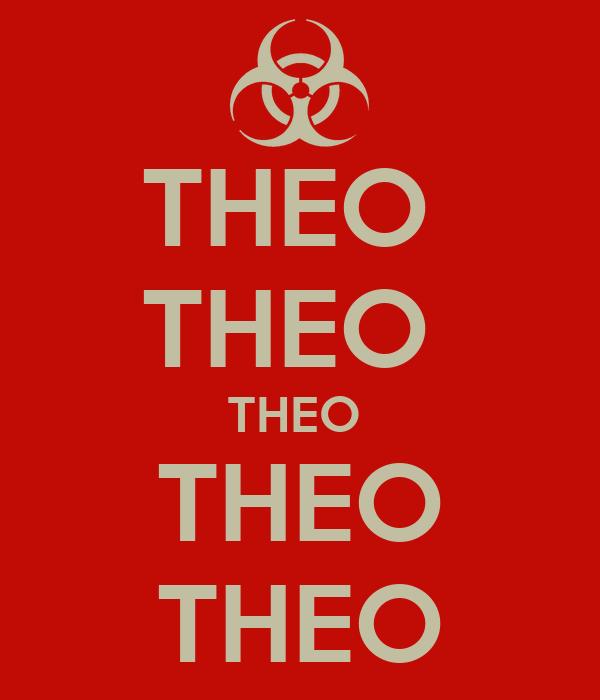 THEO  THEO  THEO  THEO THEO