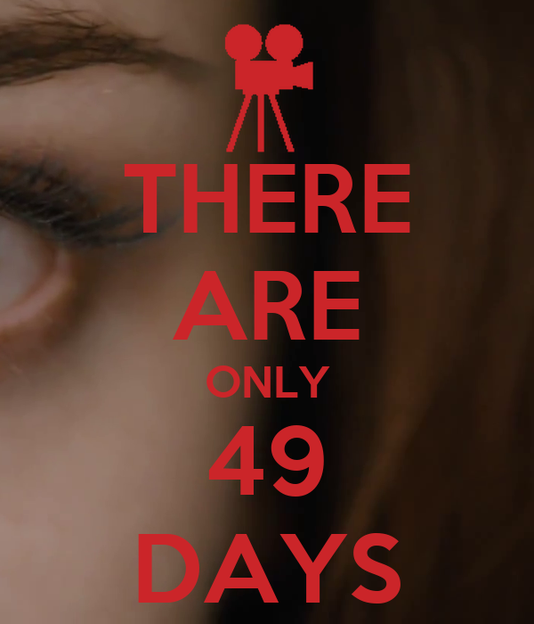 THERE ARE ONLY 49 DAYS