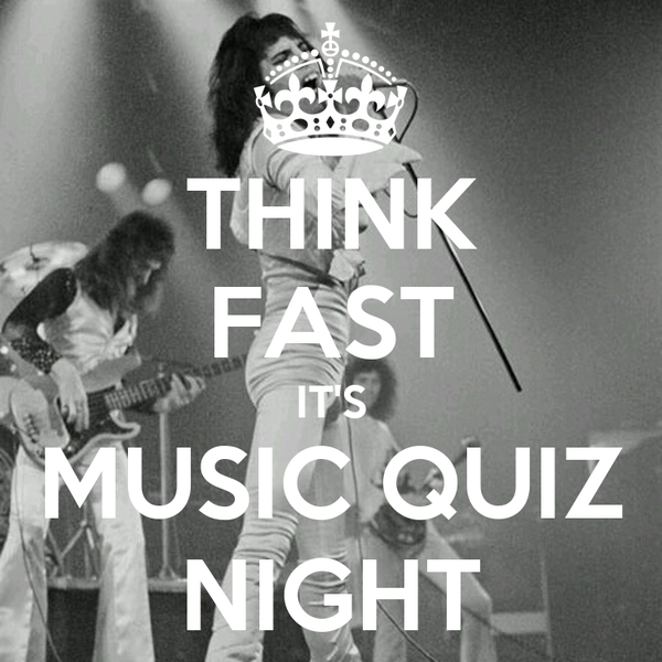 THINK FAST IT'S MUSIC QUIZ NIGHT