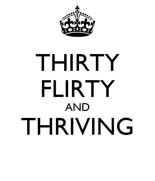 Thirty flirty uk dating